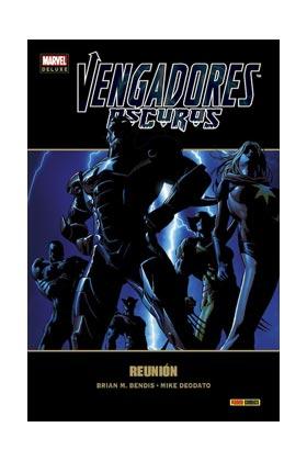 VENGADORES OSCUROS 1: REUNION (MARVEL DELUXE)