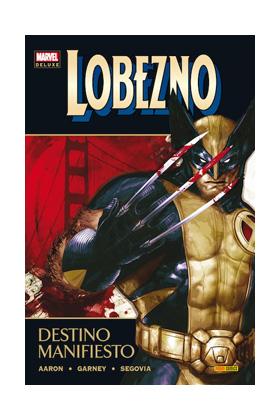LOBEZNO 03: DESTINO MANIFIESTO (MARVEL DELUXE)
