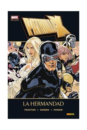 PATRULLA-X. LA HERMANDAD (MARVEL DELUXE)