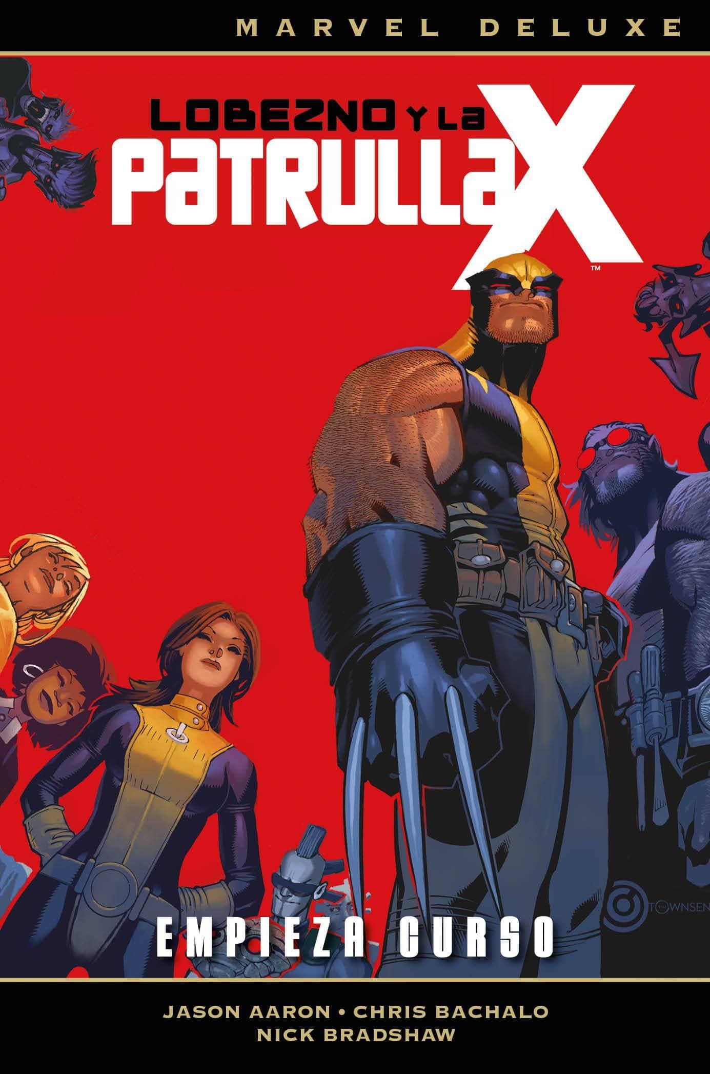 LOBEZNO Y LA PATRULLA-X 01  (MARVEL DELUXE)