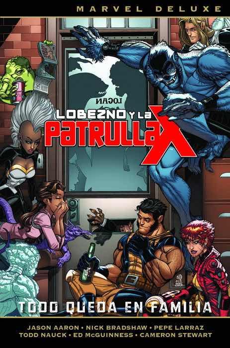 LOBEZNO Y LA PATRULLA-X 5. TODO QUEDA EN FAMILIA