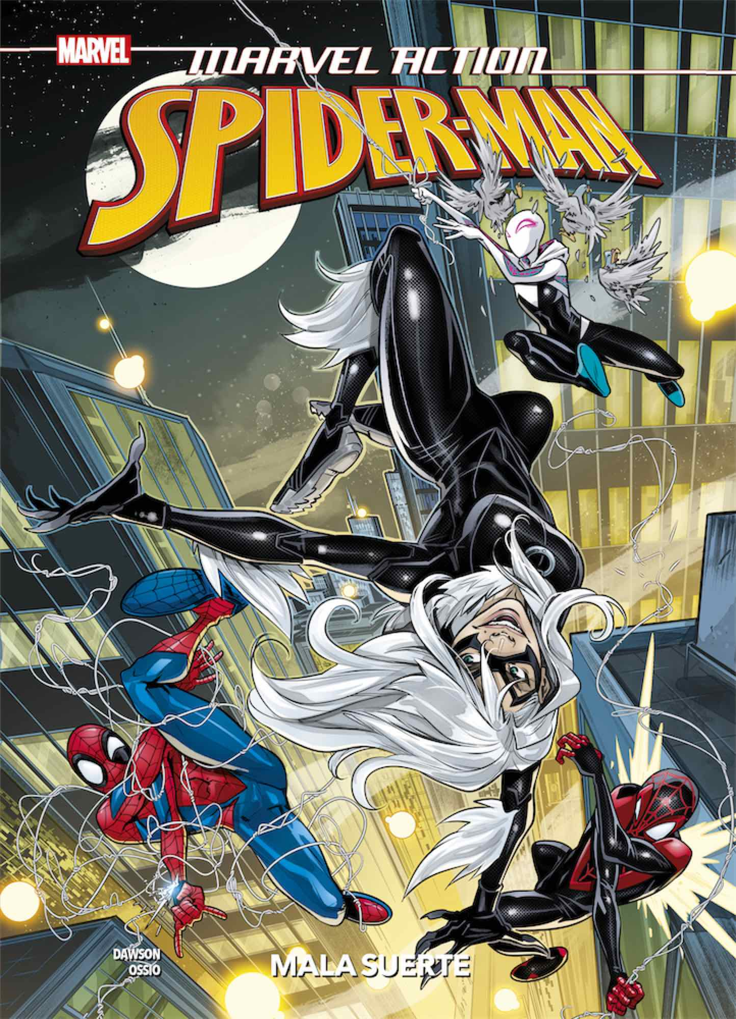 MARVEL ACTION. SPIDERMAN 03. MALA SUERTE