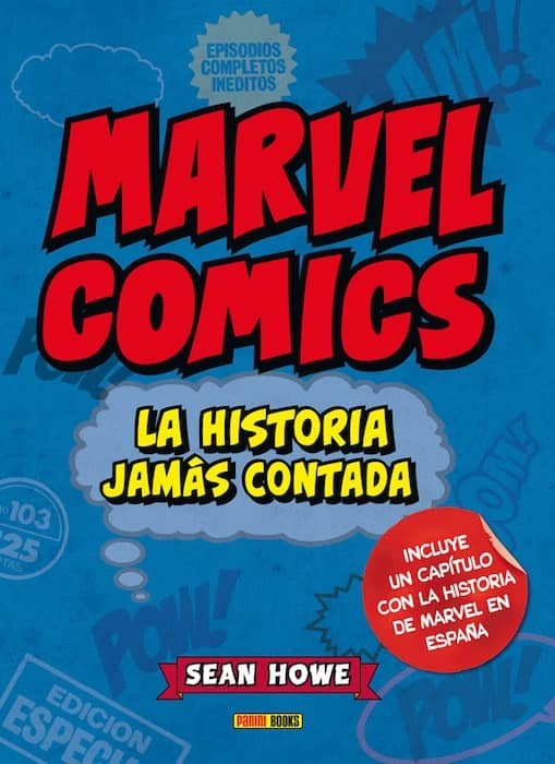MARVEL COMICS: LA HISTORIA JAMAS CONTADA