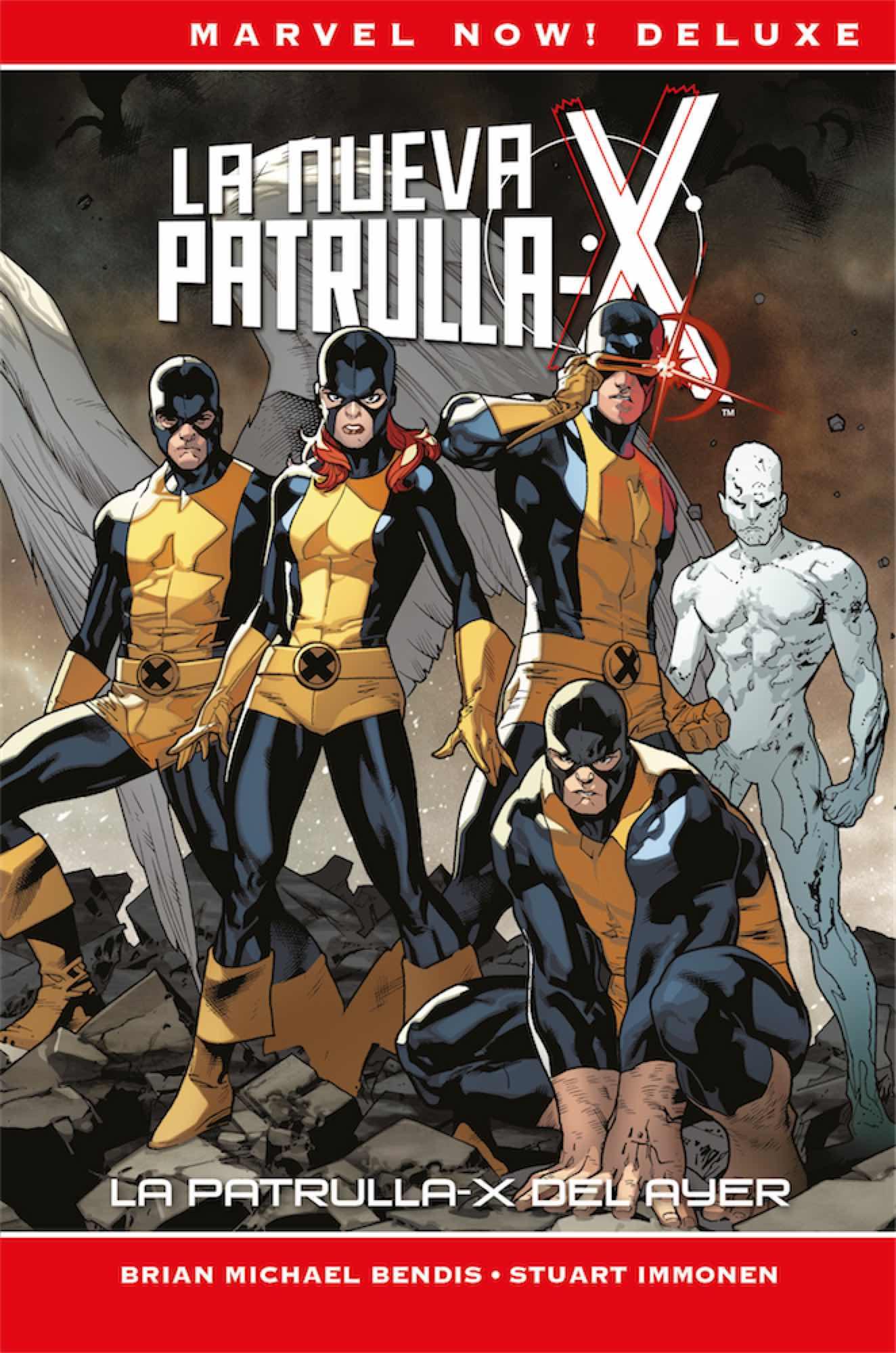 LA NUEVA PATRULLA-X. LA PATRULLA-X DEL AYER (MARVEL NOW! DELUXE)