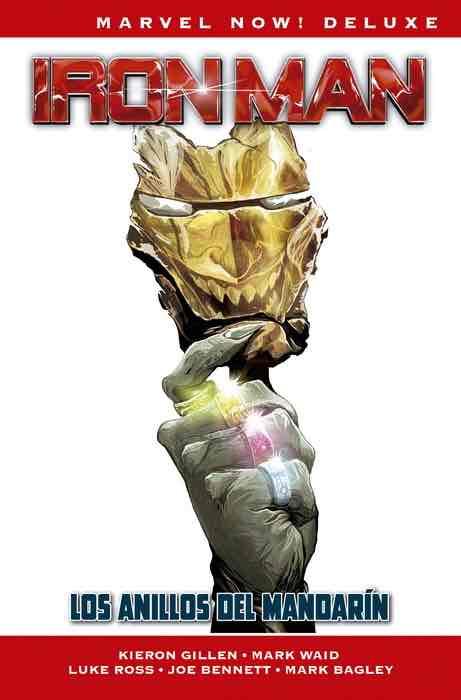 IRON MAN DE KIERON GILLEN 03: LOS ANILLOS DEL MANDARIN  (MARVEL NOW! DELUXE)