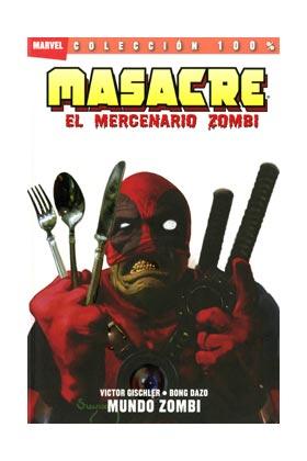 MASACRE: EL MERCENARIO ZOMBIE 02. MUNDO ZOMBIE