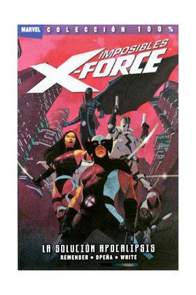 IMPOSIBLES X-FORCE 01. LA SOLUCION APOCALIPSIS