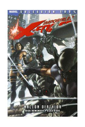 IMPOSIBLES X-FORCE 02. NACION DEATHLOK