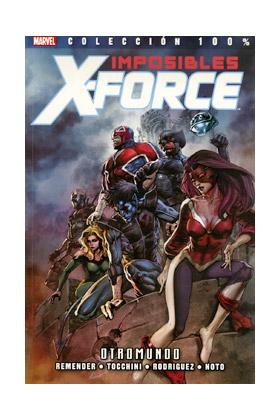 IMPOSIBLES X-FORCE 04: OTROMUNDO