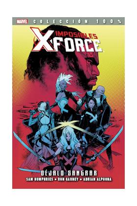 IMPOSIBLES X-FORCE 06. DEJALO SANGRAR