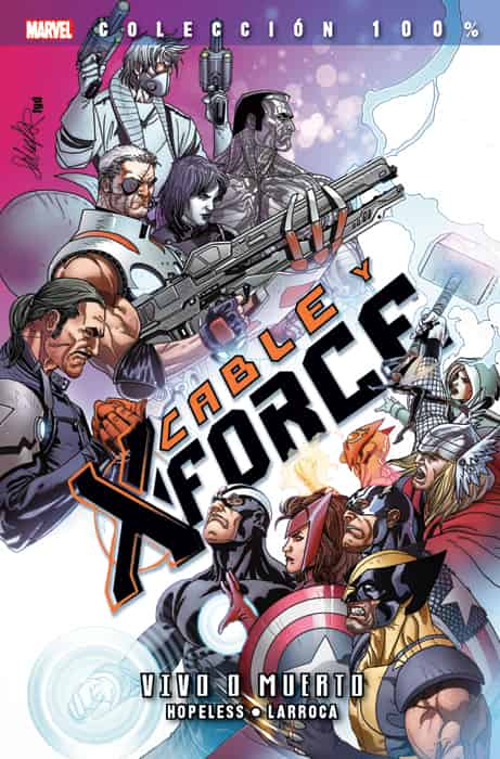 CABLE Y X-FORCE VOL. 2. VIVO O MUERTO