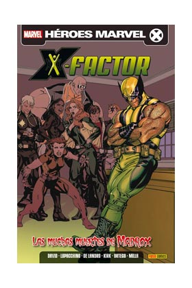 X-FACTOR VOL.2 04. LAS MULTIPLES MUERTES DE MADROX