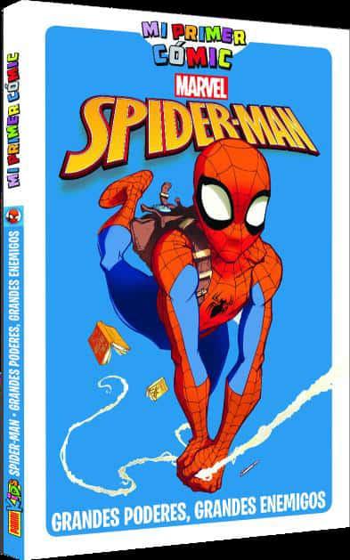 MI PRIMER COMIC. SPIDER-MAN: GRANDES PODERES, GRANDES ENEMIGOS
