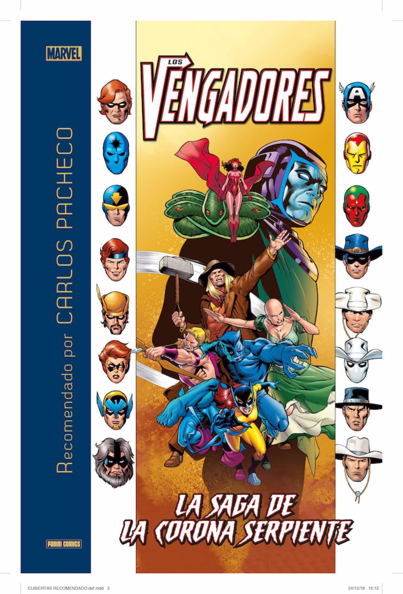 LOS VENGADORES: LA SAGA DE LA CORONA SERPIENTE (RECOMENDADO POR CARLOS PACHECO)