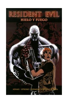 RESIDENT EVIL. HIELO Y FUEGO