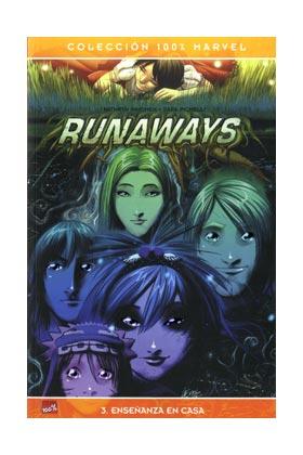 RUNAWAYS 03. ENSEÑANZA EN CASA