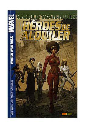 WORLD WAR HULK: HEROES DE ALQUILER 03