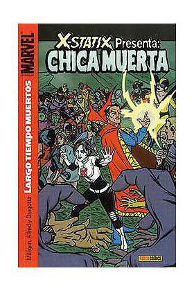 X-STATIX: CHICA MUERTA 01. LARGO TIEMPO MUERTOS