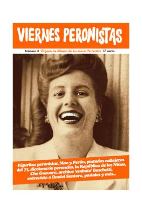 VIERNES PERONISTAS VOL. 3