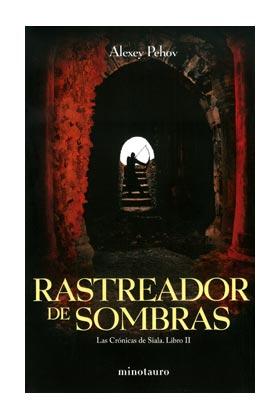 RASTREADOR DE SOMBRAS (CRONICAS DE SIALA 02)