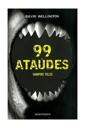 99 ATAUDES (VAMPIRE TALES 02)