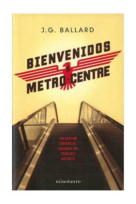 BIENVENIDOS A METRO-CENTRE