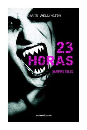 23 HORAS (VAMPIRE TALES 04)