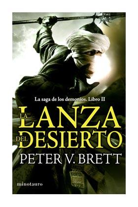 LA LANZA DEL DESIERTO (TRILOGIA DE LOS DEMONIOS 02)