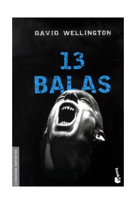 13 BALAS (VAMPIRE TALES 01) (BOOKET)
