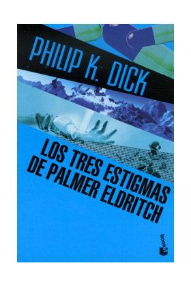 LOS TRES ESTIGMAS DE PALMER ELDRITCH (BOOKET)