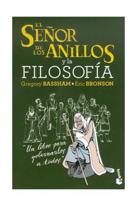 EL SEÑOR DE LOS ANILLOS Y LA FILOSOFÍA  (BOOKET)