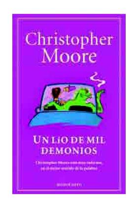 UN LIO DE MIL DEMONIOS (CHRISTOPHER MOORE)