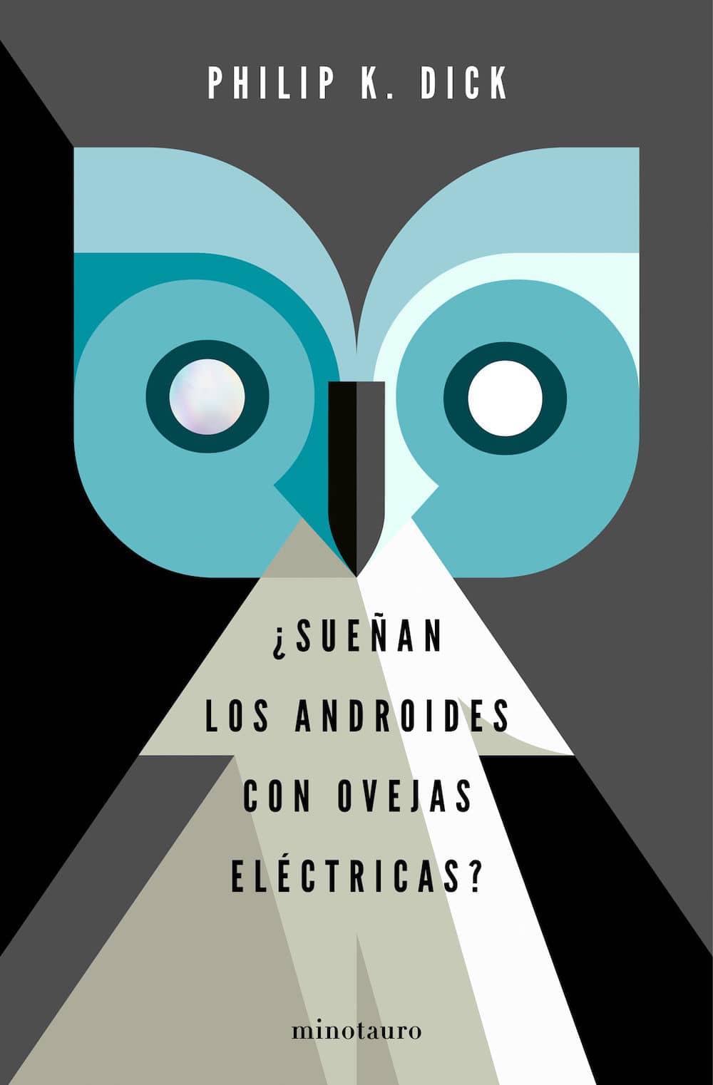 ¿SUEÑAN LOS ANDROIDES CON OVEJAS ELECTRICAS? (EDICION ESPECIAL)