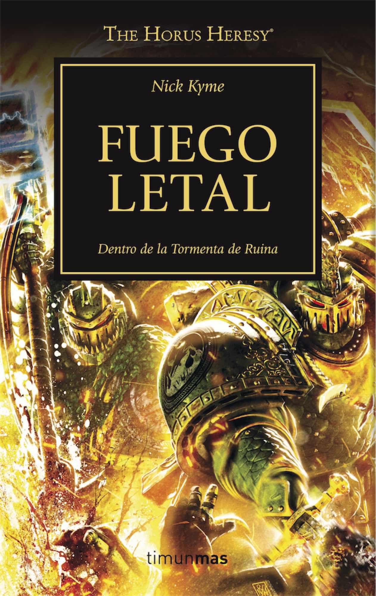FUEGO LETAL (LA HEREJIA DE HORUS 32)