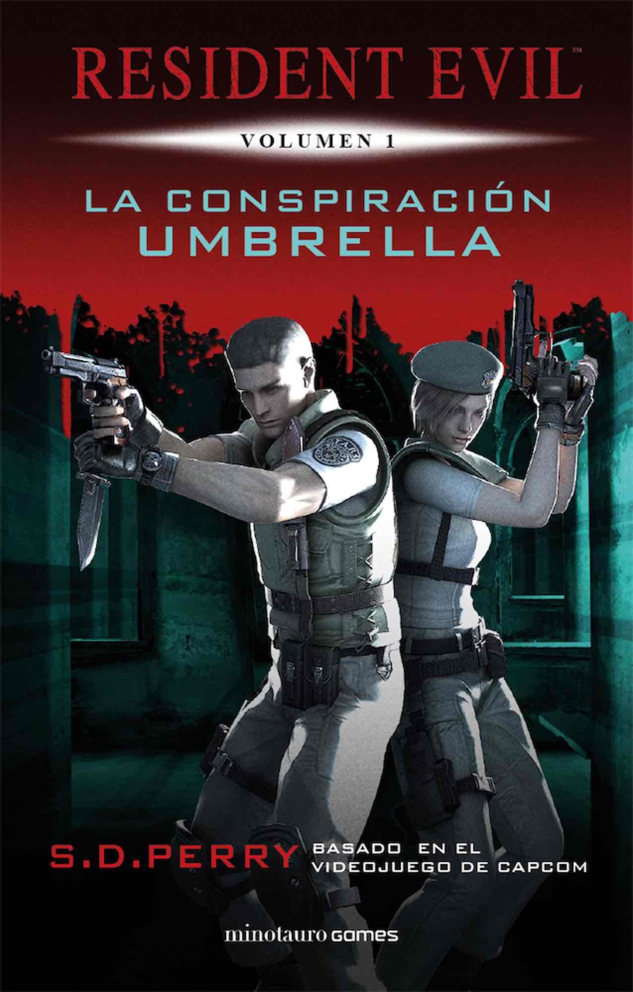 LA CONSPIRACION UMBRELLA (RESIDENT EVIL 01)