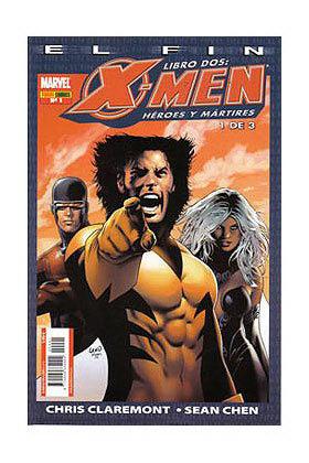 X-MEN: EL FIN LIBRO 2 001 (HEROES Y MARTIRES)