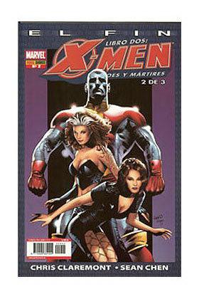 X-MEN: EL FIN LIBRO 2 002 (HEROES Y MARTIRES)