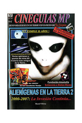 ALIENIGENAS EN LA TIERRA 2. 2000-2007: LA INVASION CONTINUA