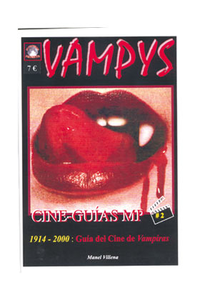 VAMPYS 1914 - 2000: GUIA DEL CINE DE VAMPIRAS