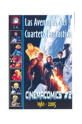 CINEMACOMICS 02. LAS AVENTURAS DEL CUARTETO FANTASTICO. 1961-2005