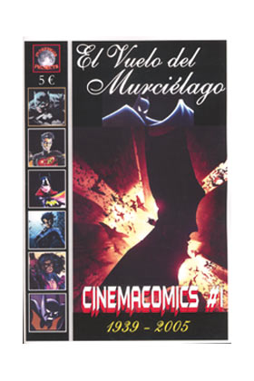 CINEMACOMICS 01. EL VUELO DEL MURCIELAGO:1939-2005