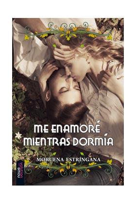 ME ENAMORE MIENTRAS DORMIAS