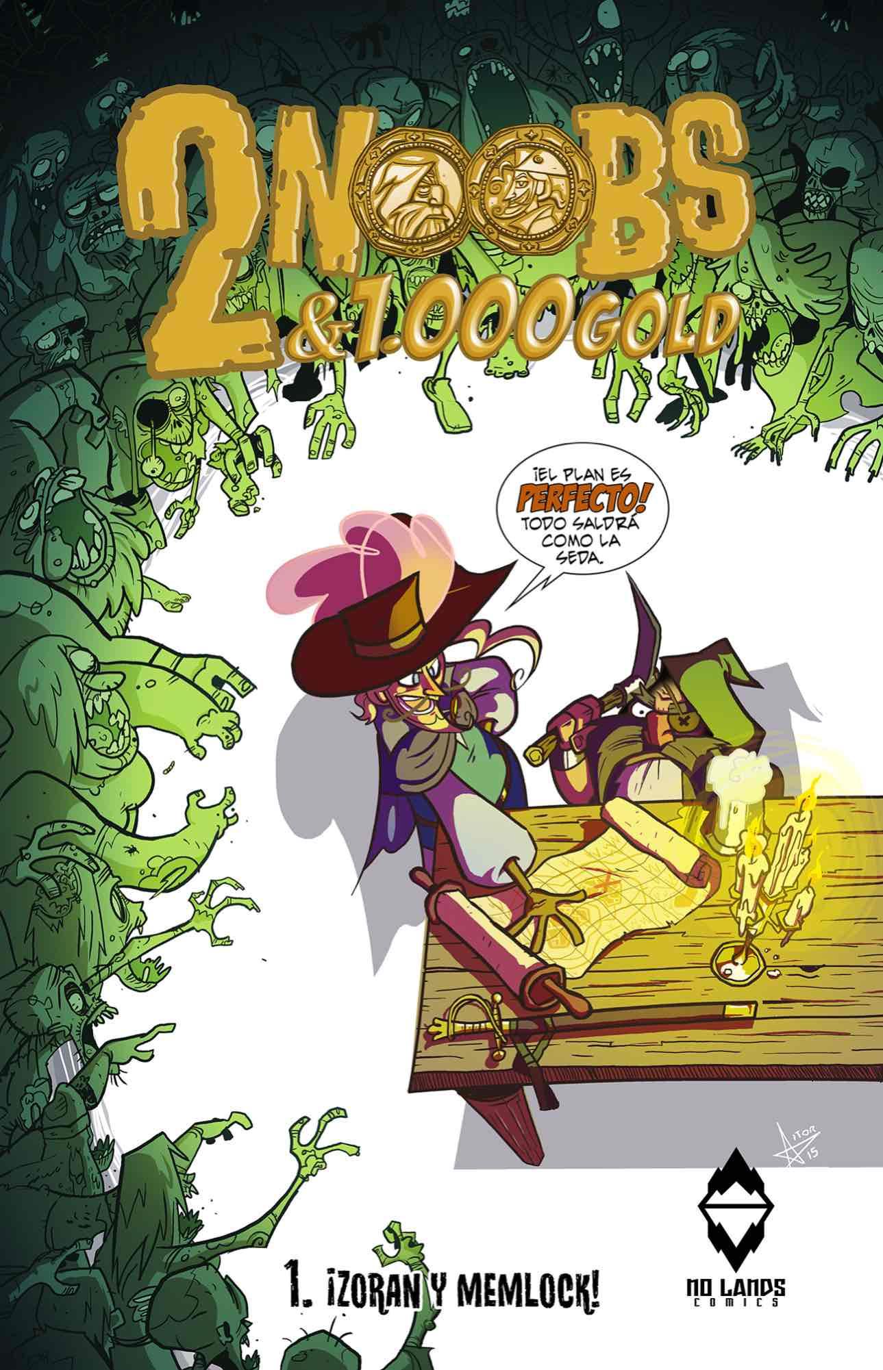 2 NOOBS & 1000 GOLD 01: ZORAN Y MEMLOCK
