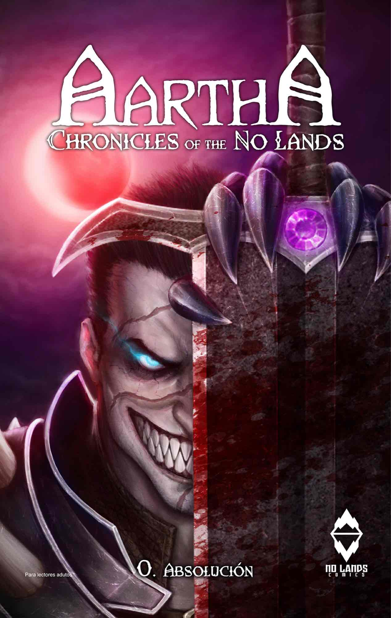 AARTHA. CHRONICLES OF THE NO LANDS 00. ABSOLUCION