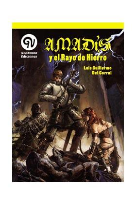 AMADIS Y EL RAYO DE HIERRO
