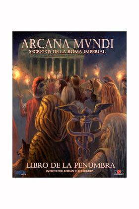 ARCANA MUNDI - LIBRO DE LA PENUMBRA - ROL