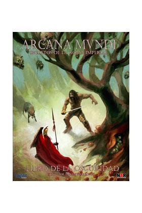 ARCANA MUNDI - LIBRO DE LA OSCURIDAD - ROL