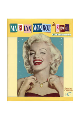 MARILYN MONROE IN SPAIN (INGLES)