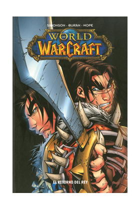 WORLD OF WARCRAFT 02. EL RETORNO DEL REY (COMIC)