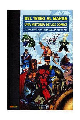 DEL TEBEO AL MANGA 05. UNA HISTORIA DE LOS COMICS